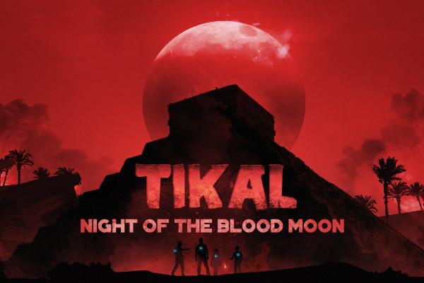 Tikal und die Nacht des Blutmondes