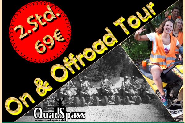 2 Stunden Quad ON & OFFROAD TOUR