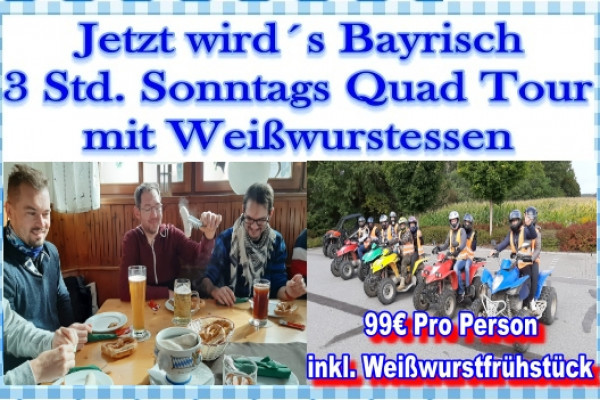Bayrische Quad Tour Weißwurstfrühstück