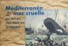 Livre - méditerranée mer cruelle - les épaves - Promo