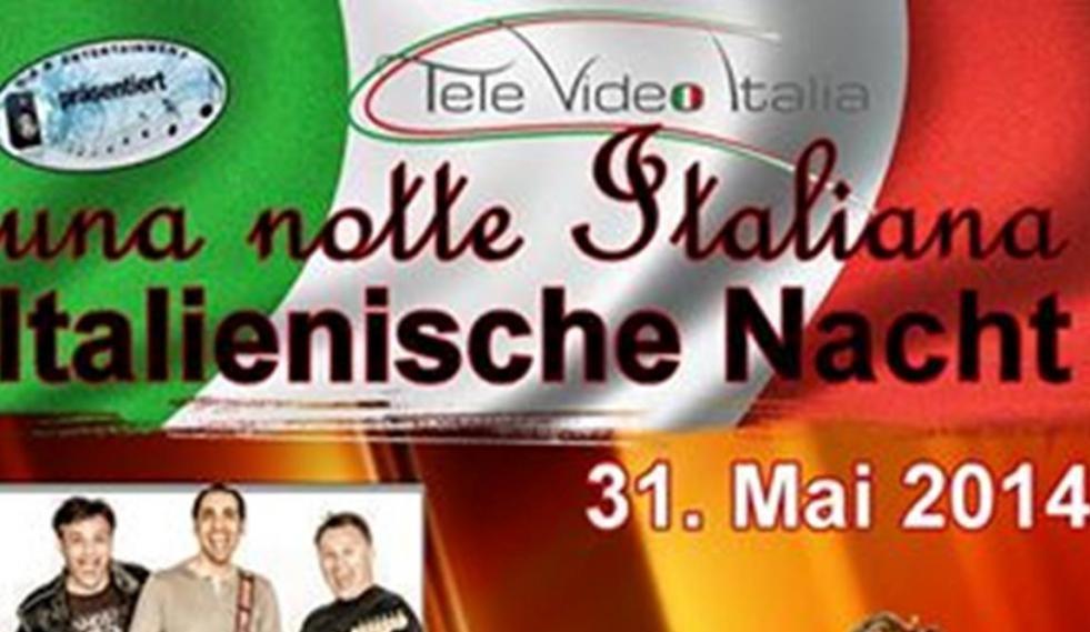 Una Notte Italiana - Italienische Nacht in Oberhausen