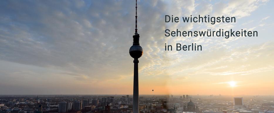 Berliner Geschichte(n) – die wichtigsten Sehenswürdigkeiten im Überblick